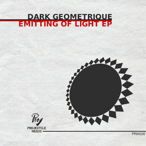 Dark Geometrique - Emitting Of Light EP [811868 805252]